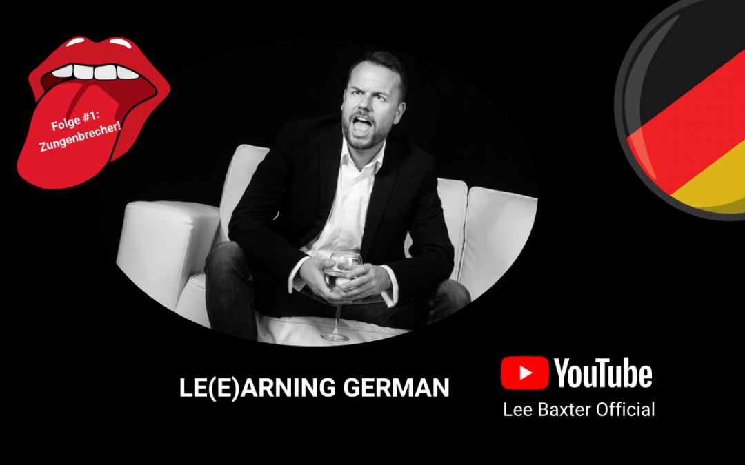 LE(E)ARNING GERMAN – Folge 1 jetzt online!